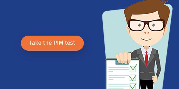 Take the PIM test