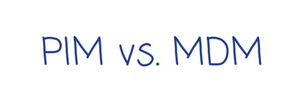 PIM vs MDM
